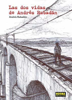 las dos vidas de Andres Rabadan