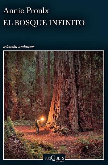el-bosque-infinito-annie-proulx